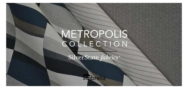 Fresh New Metropolis Fabric Collection by Silver State Sunbrella