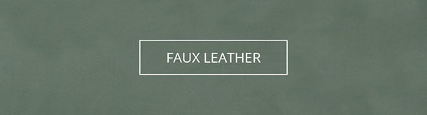 Shop By Fabric Type-Faux Leather