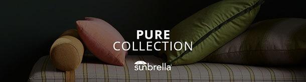 Sunbrella Pure Collection