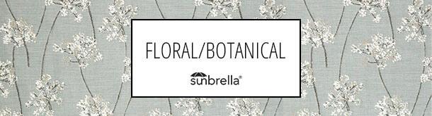 Sunbrella floral and botanical
