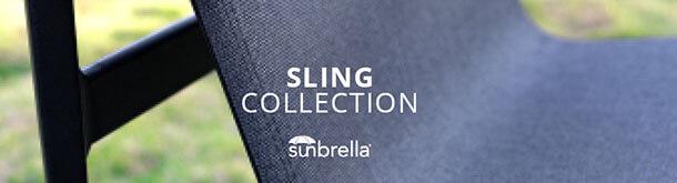 Sunbrella Sling Collection
